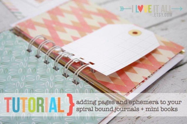 tutorial | adding pages to your spiral bound journals mini books