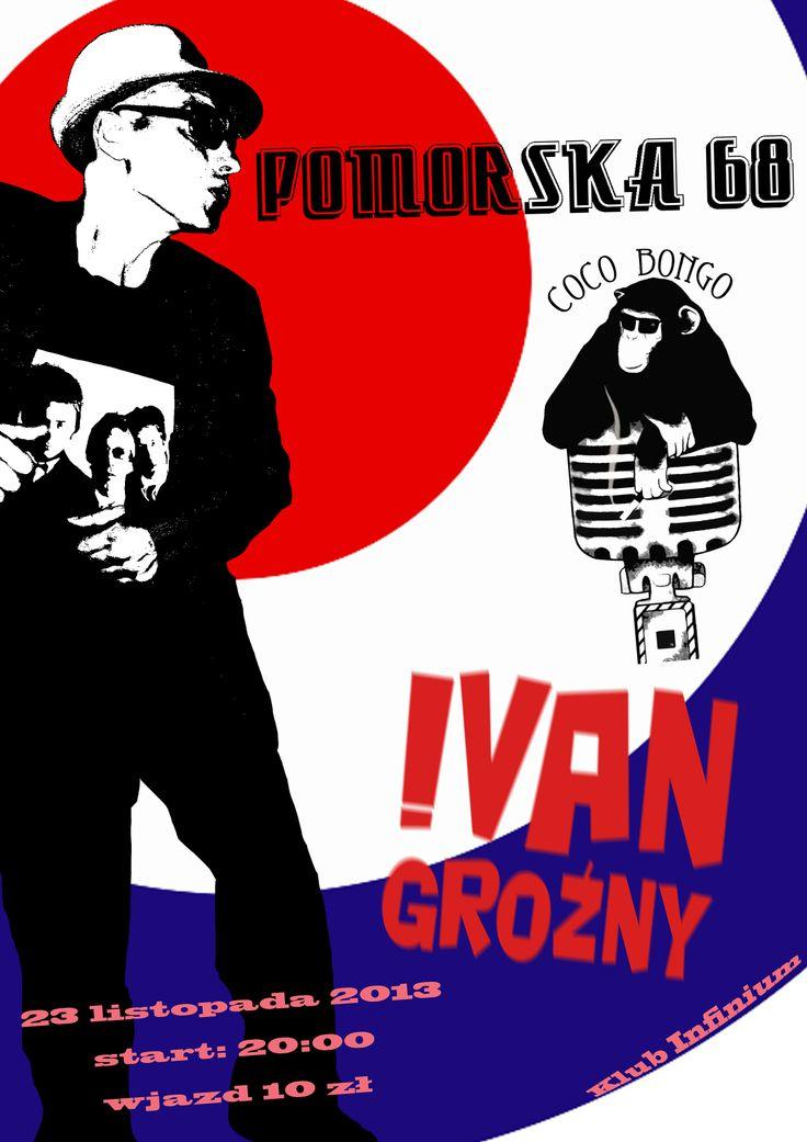 Plakat promujący pierwszy koncert zespołu Pomorska 68 (oraz grup Coco Bongo i Ivan Groźny).