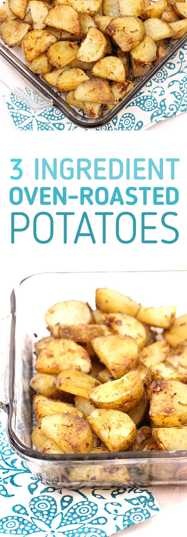 Oven roasted potatoes with only 3 ingredients. Click to see the secret ingredient that makes this yummy recipe come together so fast.  via @dawnchats
