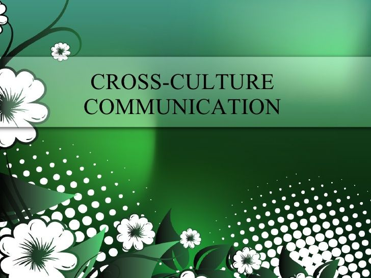 Cross Culture Communication