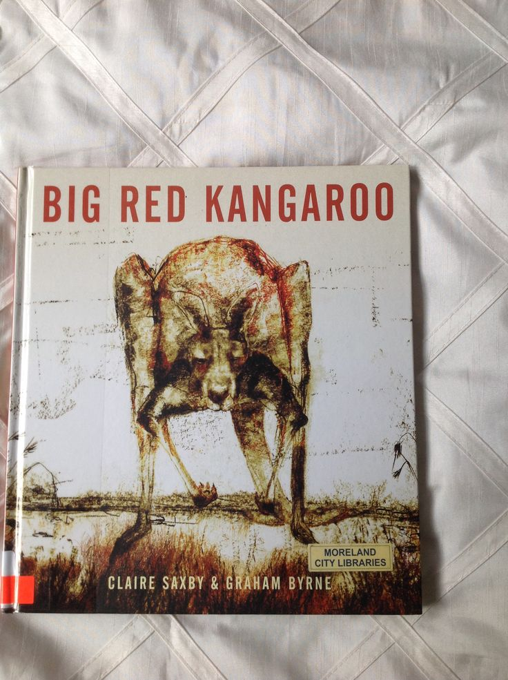 Big Red Kangaroo by Claire Saxby and illustrated by Graham Byrne tells the story of Big Red and his mob of kangaroos as they wait for night-time when they ...