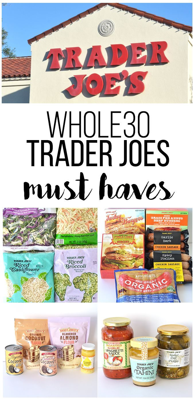 Whole30 Trader Joes Must Haves - The ultimate shopping list for Whole30 success!