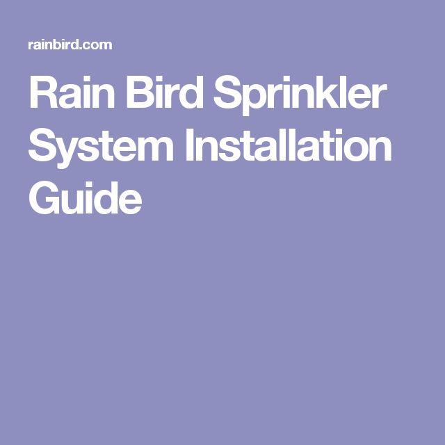 Rain Bird Sprinkler System Installation Guide Sprinkler System