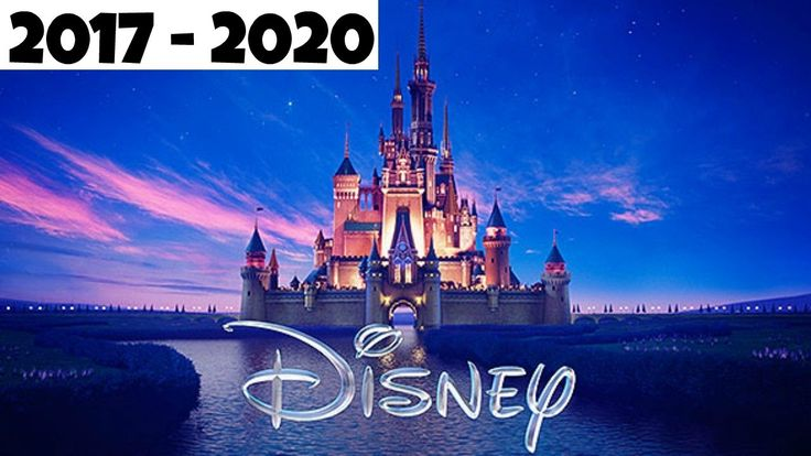 Upcoming Disney movies in 2017-2020!!!