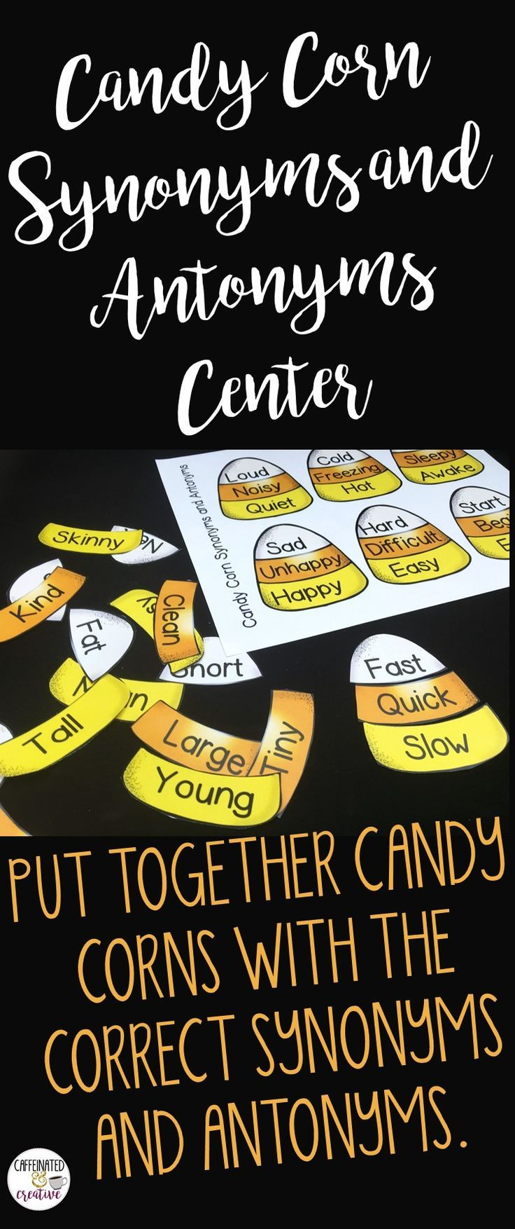 This synonyms and antonyms center uses candy corn for a fun Halloween themed center for students to practice their synonyms and antonyms. This comes with 2 pages of candy corns.