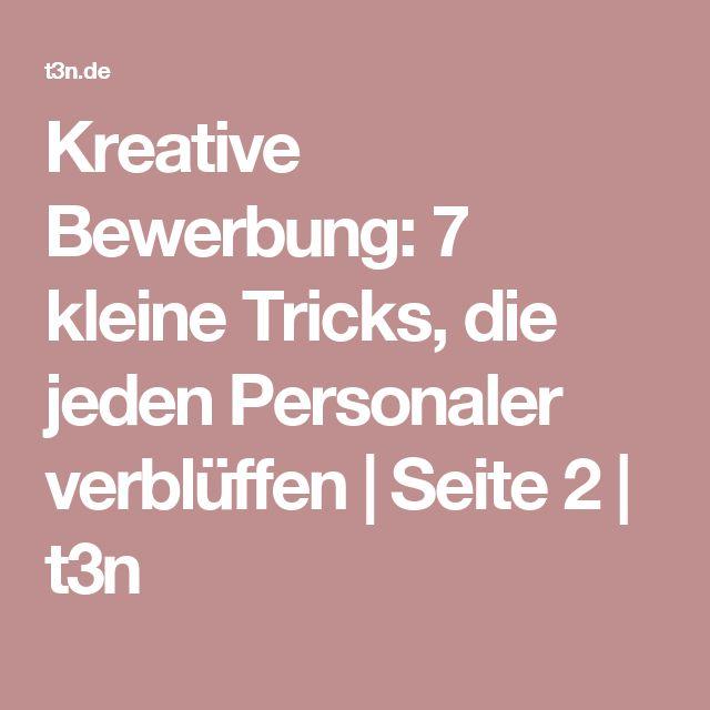 Kreative Bewerbung: 7 kleine Tricks, die jeden Personaler verblüffen | Seite 2 | t3n