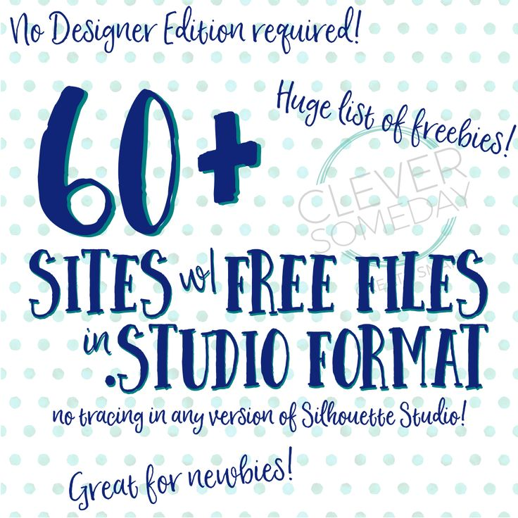 Huge resource for Silhouette users! Over 60 sites with free cut files in .studio or .studio3 format.