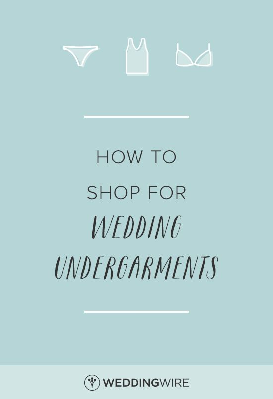 How to Shop for Wedding Undergarments - After saying yes to the dress, there is another key thing you need to start shopping for. See 10 tips on how to shop for your wedding undergarments on @weddingwire!