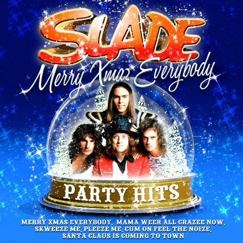 Slade, Merry Xmas Everybody