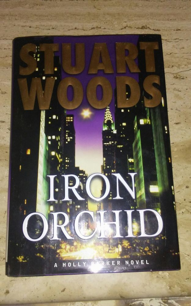 Iron Orchid by Stuart Woods (2005, Hardcover) | Books, Fiction & Literature | eBay!