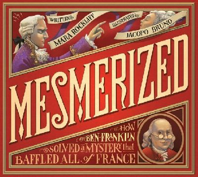 Discover how, in Paris in the 1770s, Benjamin Franklin's scientific method challenged a certain Dr. Mesmer's mysterious powers in a whimsical look at a true moment in history.