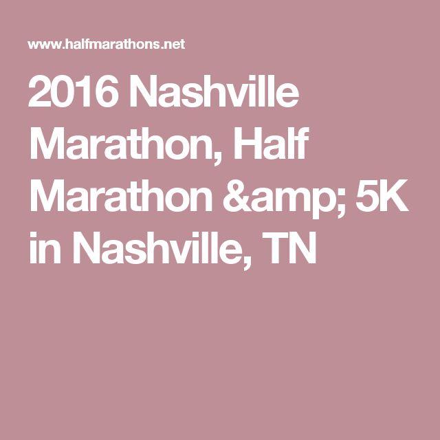 2016 Nashville Marathon, Half Marathon & 5K in Nashville, TN