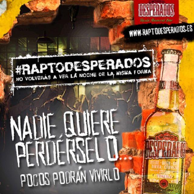 #RaptoDesperados, la cerveza Desperados te rapta para llevarte de fiestas en un lugar desconocido