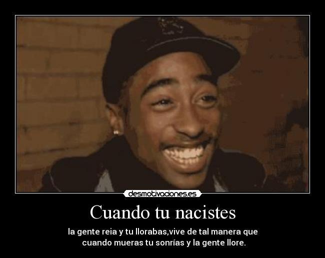 Resultado De Imagen Para Frases De Tupac Shakur Tupac