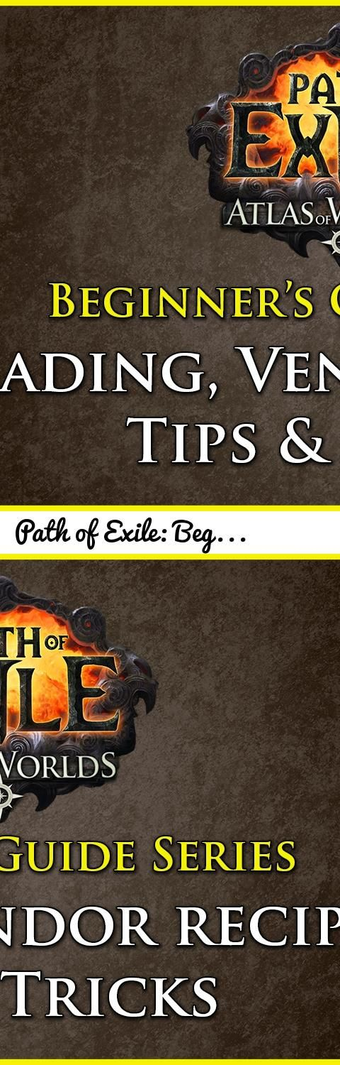 Path of Exile: Beginners Guide Series - Part 9 - Trading, Vendor Recipes, Tips and Tricks... Tags: Path of Exile, Grinding Gear Games, ARPG, Beginners, Guide, Part, Information, Instructional, Series, nine, trading, trade, poe, buy, sell, purchase, premium, tabs, api, ahk, vendor, recipe, system, orbs, chromatic, jeweler's, chaos, crafting, skill, gem, decrease, tips, tricks, shortcuts, keyboard, mouse, combinations, conclusion, closing, remarks, remarks