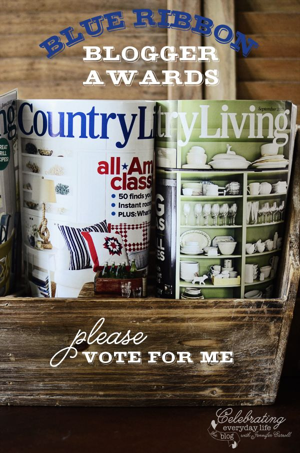 Please vote for me in the Country Living magazine Blogger Awards!!