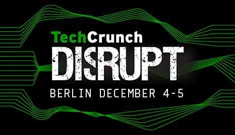 Sign up now for 2-for-1 tickets to TechCrunch Disrupt Berlin, released April 5 (Techcrunch)