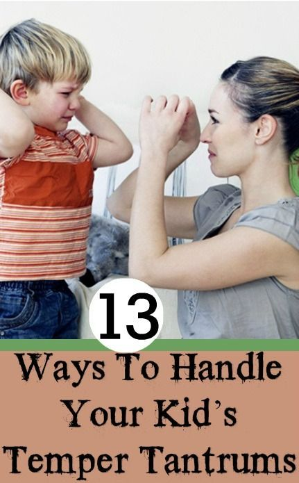 13 Best Ideas To Handle Your Kid's Temper Tantrums: Below are some techniques to handle flaring temper among kids and help you establish a great mother-child relationship.