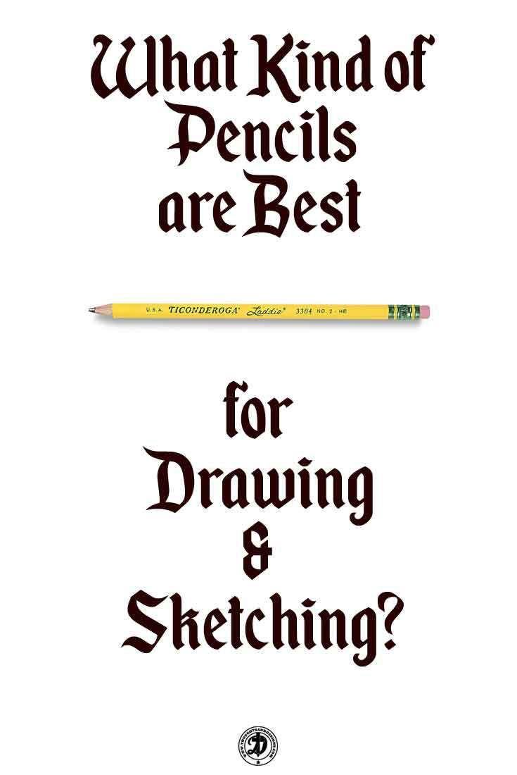 What pencils are best to use when starting out drawing and sketching?