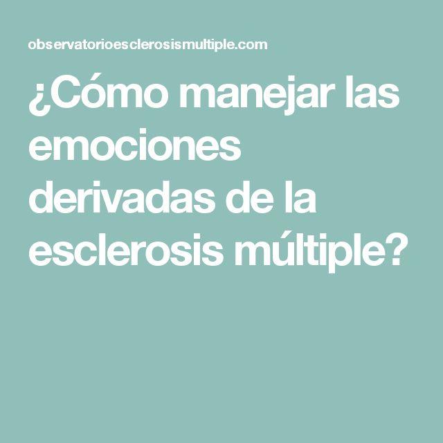 ¿Cómo manejar las emociones derivadas de la esclerosis múltiple?