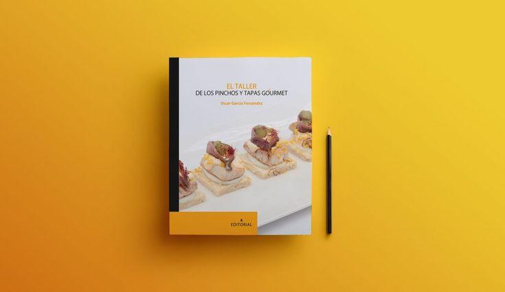 """Libro de cocina """"El taller de pinchos y tapas gourmet""""."""