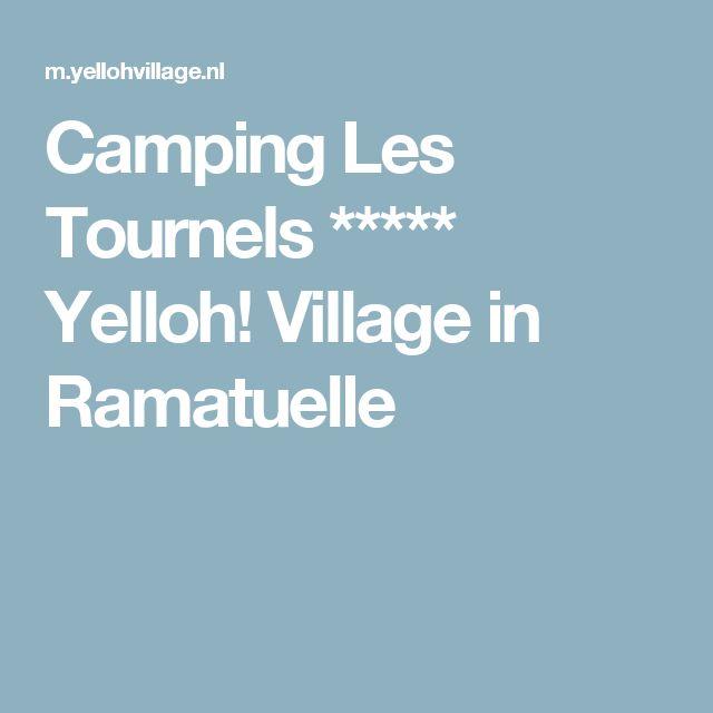Camping Les Tournels ***** Yelloh! Village in Ramatuelle