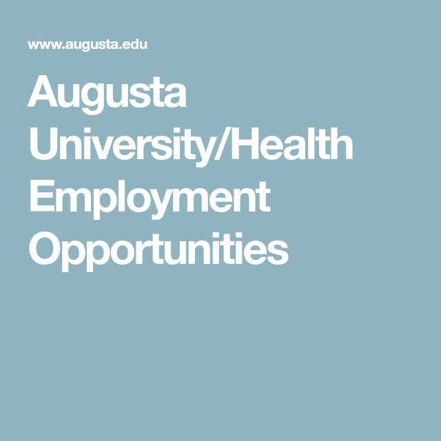 Augusta University/Health Employment Opportunities