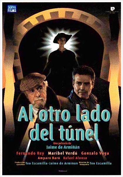 Al otro lado del túnel (1994) Maribel y Amparo Baró, Fernando Rey, Gonzalo Vega, Luis Barbero, Rafael Alonso