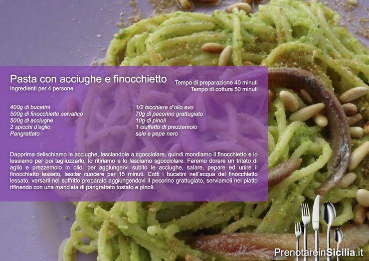 Questa Domenica Pasta con Acciughe e Finocchietto Selvatico!   Buon appetito da PrenotareinSicilia.it