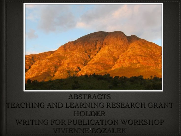 ABSTRACTSTEACHING AND LEARNING RESEARCH GRANT                HOLDER  WRITING FOR PUBLICATION WORKSHOP           VIVIENNE 1BOZALEK