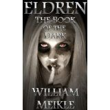 Eldren: The Book of the Dark (Kindle Edition)By William Meikle