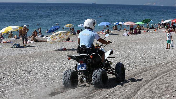 Antalya'daki ünlü sahiller ATV motorlu polislere emanet