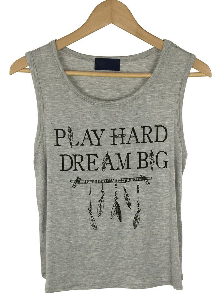"- ""dream big "" graphic front - muscle shirt - heather grey color - 96% rayon and 4% spandex - made in USA"