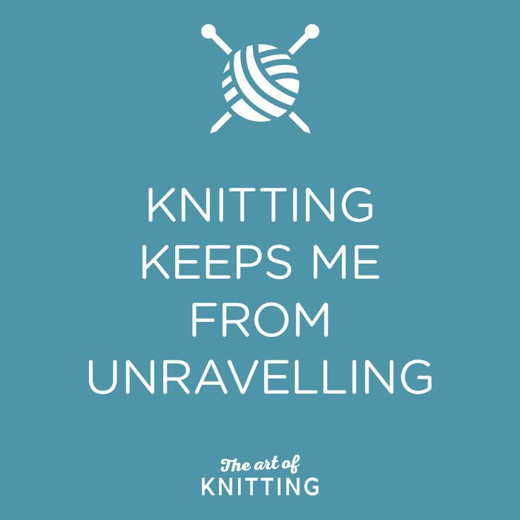 #knitting #quote                                                                                                                                                                                 More