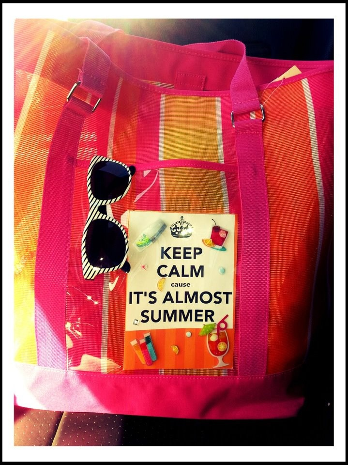 Keep Calm Its Almost Summer Teacher Appreciation Week gift. Fill a Pool Tote with summer stuff... sunglasses, Popsicles, beach towel...