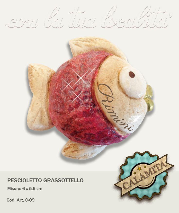Pescioletto Grassottello con magnete applicato sul retro. Realizzabile in mille colori e personalizzabile con dicitura.