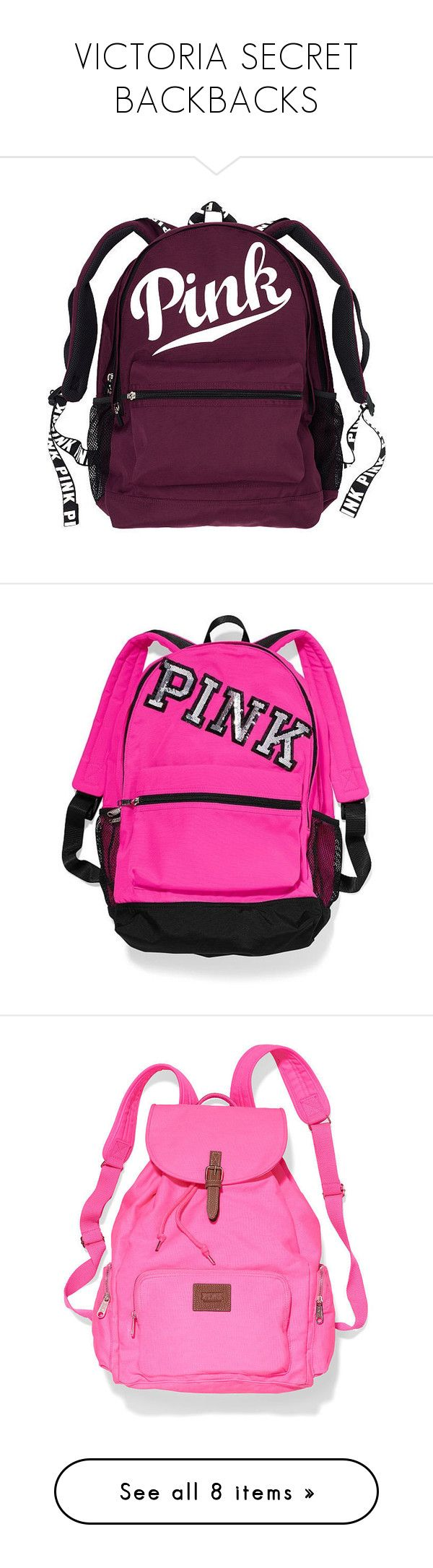 """""""VICTORIA SECRET BACKBACKS"""" by cottoncandy1223 ❤ liked on Polyvore featuring bags, backpacks, accessories, nude, backpack laptop bag, pink laptop backpack, laptop rucksack, pocket backpack, purple backpack and backpack"""
