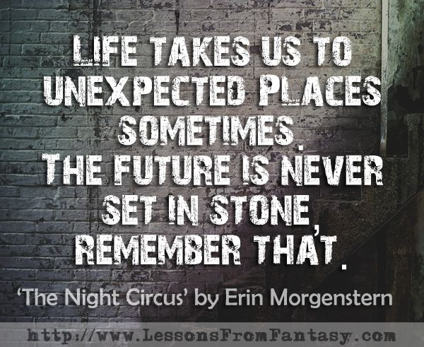 Life Takes Us To Unexpected Places Sometimes. The Future