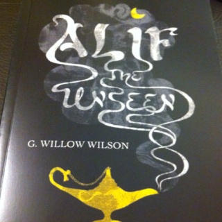 ALIF THE UNSEEN by G Willow Wilson (from Atlantic Books)
