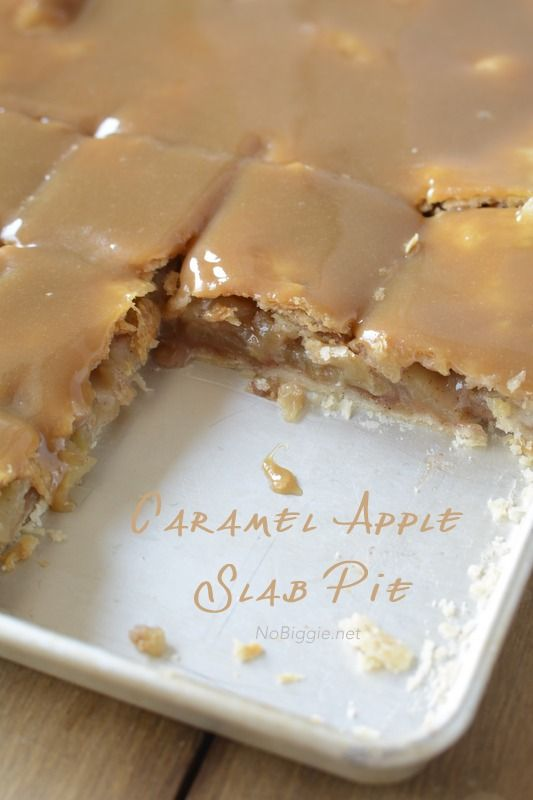 Caramel Apple Slab Pie. It's perfect for feeding a big group - just look at that gooey caramel top!