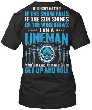 Lineman Shirt - Get Up and ROLL !