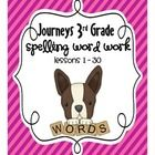Third grade spelling/word work practice using the spelling words from the Harcourt Journeys 3rd grade reading series.   30 worksheets - One workshe...