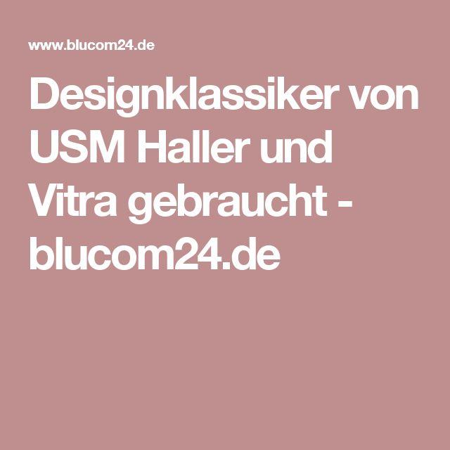 Designklassiker von USM Haller und Vitra gebraucht - blucom24.de