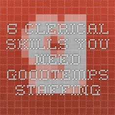 6 Clerical Skills You Need - GoodTemps Staffing
