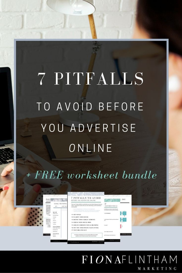 7 Pitfalls To Avoid Before You Advertise Online | Ever thought about advertising your business online? Make sure you know about these 7 pitfalls BEFORE you spend money advertising online. Click through to read the post and download your free worksheet bundle!