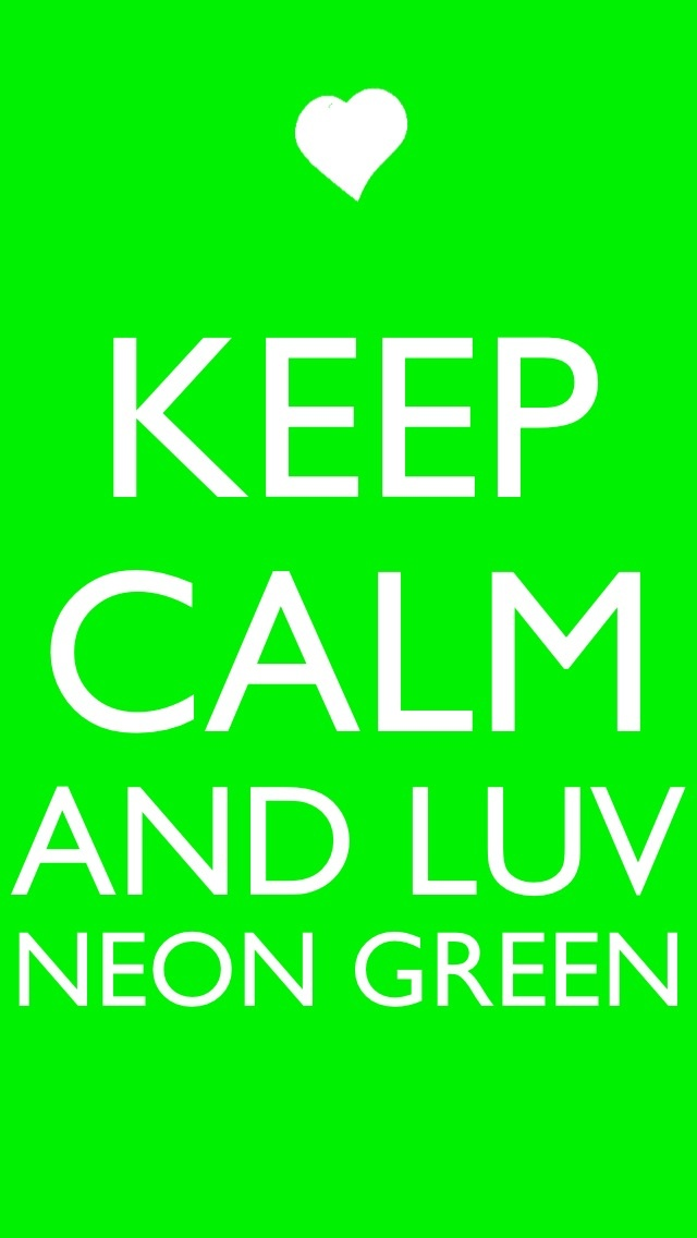 Neon green is epic