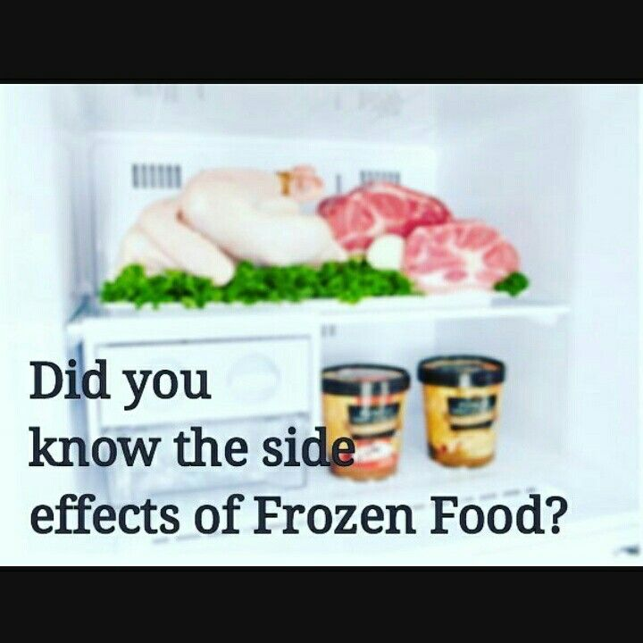 5 Unexpected Side Effects Of Frozen Food 1 Diabetes 2 Heart Disease 3 Elevate Blood Pressure 4 Cancer 5 Other Risks