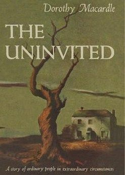 The Uninvited - Made into a movie in 1944 starring Ray Milland, Gail Russell and Ruth Hussey.