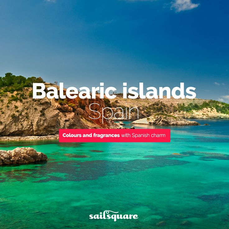 #Balearic islands #Spain #sailing  www.sailsquare.com