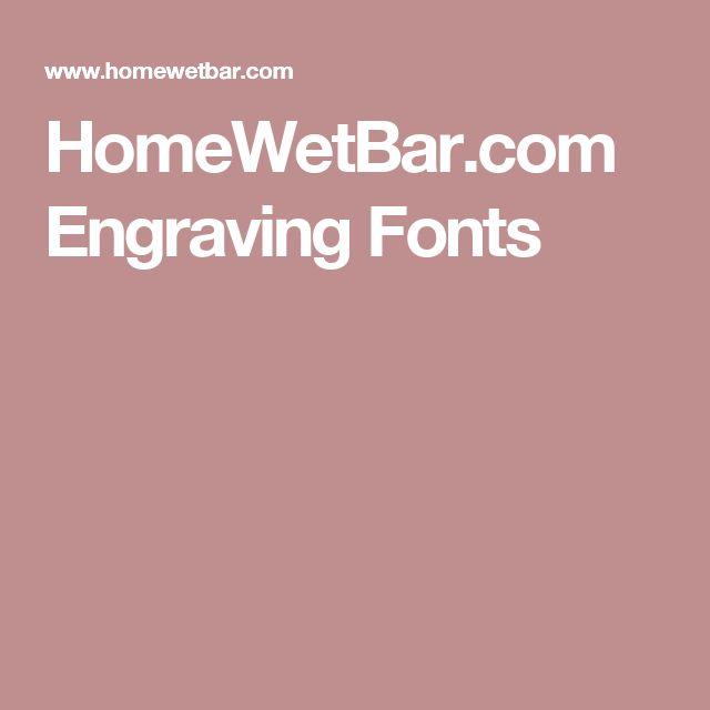 HomeWetBar.com Engraving Fonts